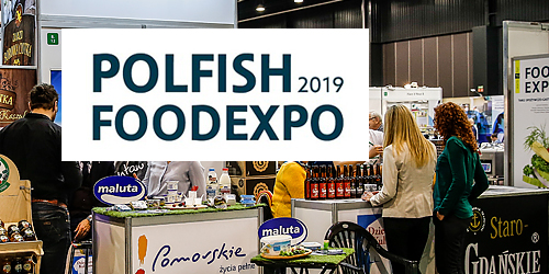 Foodexpo, Polfish 2019-Podsumowanie
