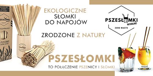 Pszesłomki.pl- ekologiczny pogromca plastiku