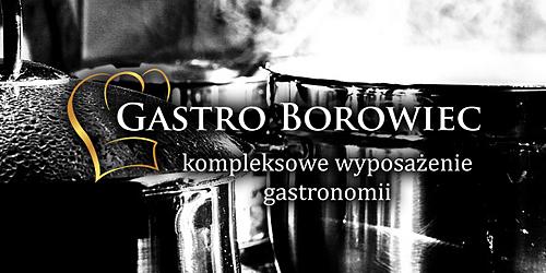 GASTRO BOROWIEC