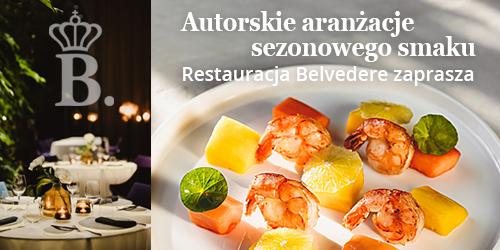 Restauracja Belvedere zaprasza na degustację letniej karty dań